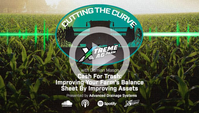 Cash For Trash — Improving Your Farm's Balance Sheet By Improving Assets